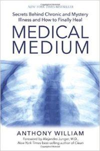 Medical Medium by Anthony William